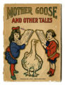Mother Goose and Other Tales